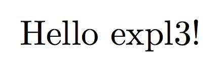 Hello expl3!